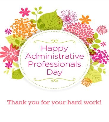 Happy Administrative Assistant Day Lisa!
