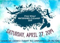 Fox-Wolf Watershed Cleanup April 27th – Volunteers Needed at Ledgeview Park.